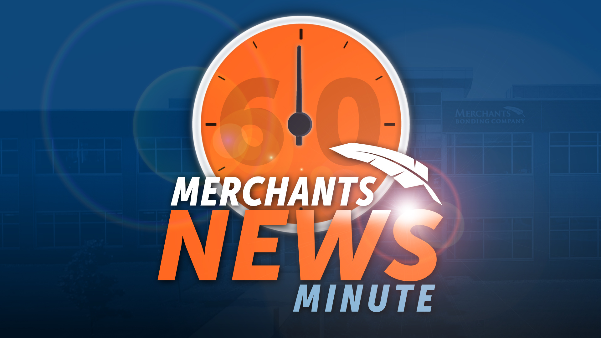 Merchants August News Minute